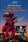 Die drei  und der Rote Pirat
