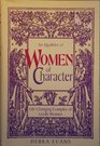Six Qualities of Women of Character Life-Changing Examples of Godly Women