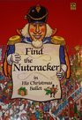 Find the Nutcracker in his Christmas ballet