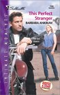 This Perfect Stranger (Sihouette Intimate Moments, No 1103)