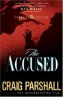 The Accused (Chambers of Justice, Bk 3)
