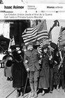 Los Estados Unidos desde el final de la Guerra Civil hasta la Primera Guerra Mundial / The Golden Door The United States From 1865 to 1918