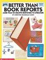 Better Than Book Reports (Grades 2-6)