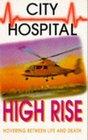 City Hospital High Rise