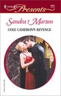 Cole Cameron's Revenge (Red Hot Revenge) (Harlequin Presents, No. 2223)
