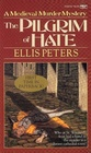 The Pilgrim of Hate (Brother Cadfael, Bk 10)