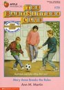 Mary Anne Breaks the Rules (Baby-Sitters Club, Bk 79)