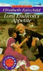 Lord Endicott's Appetite