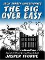 The Big Over Easy (Nursery Crime, Bk 1) (Large Print)