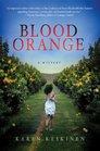Blood Orange: A Mystery