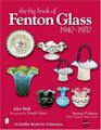 The Big Book of Fenton Glass, 1940-1970 (Schiffer Book for Collectors)