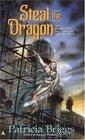 Steal the Dragon (Sianim, Bk 3)