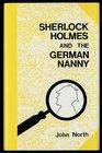 Sherlock Holmes and the German Nanny