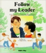 Follow My Leader Facing Up to Responsibility