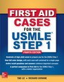 First Aid Cases for the USMLE Step 1 Fourth Edition