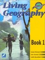 Living Geography Book One