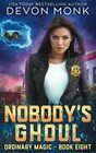 Nobody's Ghoul (Ordinary Magic, Bk 8)