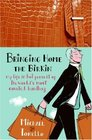 Bringing Home the Birkin: My Life in Hot Pursuit of the World's Most Coveted Handbag
