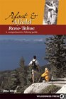 Afoot  Afield Reno-Tahoe A Comprehensive Hiking Guide