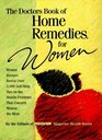 The Doctors Book of Home Remedies for Women: Women Doctors Reveal over 2,000 Self-Help Tips on the Health Problems That Concern Women the Most