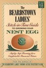 The Beardstown Ladies' StitchInTime Guide to Growing Your Nest Egg StepByStep Planning for a Comfortable Financial Future