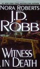 Witness in Death (In Death, Bk 10)
