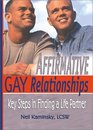 Affirmative Gay Relationships: Key Steps in Finding a Life Partner