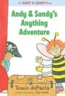 Andy  Sandy's Anything Adventure
