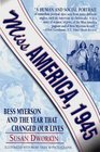 Miss America 1945 Bess Myerson and the Year That Changed Our Lives