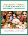 Introduction to Student-Involved Assessment FOR Learning An