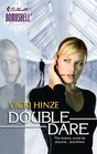 Double Dare (War Games, Bk 4) (Silhouette Bombshell, No 69)