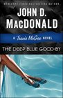 The Deep Blue Good-By (Travis McGee, Bk 1)