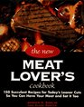 The New Meat Lover's Cookbook