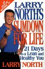 Larry North's Slimdown For Life 21 Days to a Lean and Healthy You