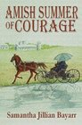 Amish Summer of Courage Book Six