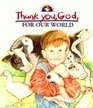 Thank You God for Our World