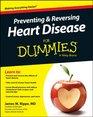 Preventing and Reversing Heart Disease For Dummies