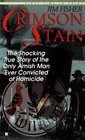 Crimson Stain: The Shocking True Story of the Only Amish Man Ever Convicted of Homicide