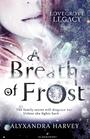 A Breath of Frost (Lovegrove Legacy, Bk 1)