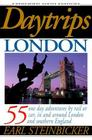 Daytrips London Sixth Edition 50 One-Day Adventures by Rail or Car in and Around London and Southern England