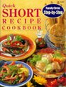 Quick Short Recipe Cookbook