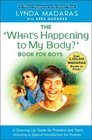 What's Happening to My Body? Book for Boys : A Growing Up Guide for Parents and Sons