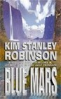 Blue Mars (Mars Trilogy, Bk 3) (Export Only)