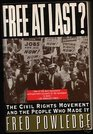 Free at Last?: The Civil Rights Movement and the People Who Made It