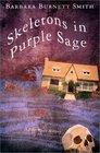 Skeletons in Purple Sage