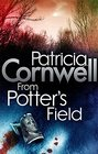 From Potter's Field Patricia Cornwell