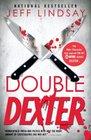 Double Dexter (Dexter, Bk 6)