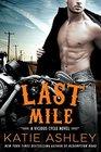 Last Mile (Vicious Cycle, Bk 3)