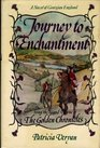Journey to Enchantment (Golden Chronicles, Vol 2)