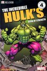 The Incredible Hulk Book of Strength (DK Readers, Level 4)